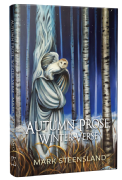Autumn Prose, Winter Verse [hardcover] by Mark Steensland